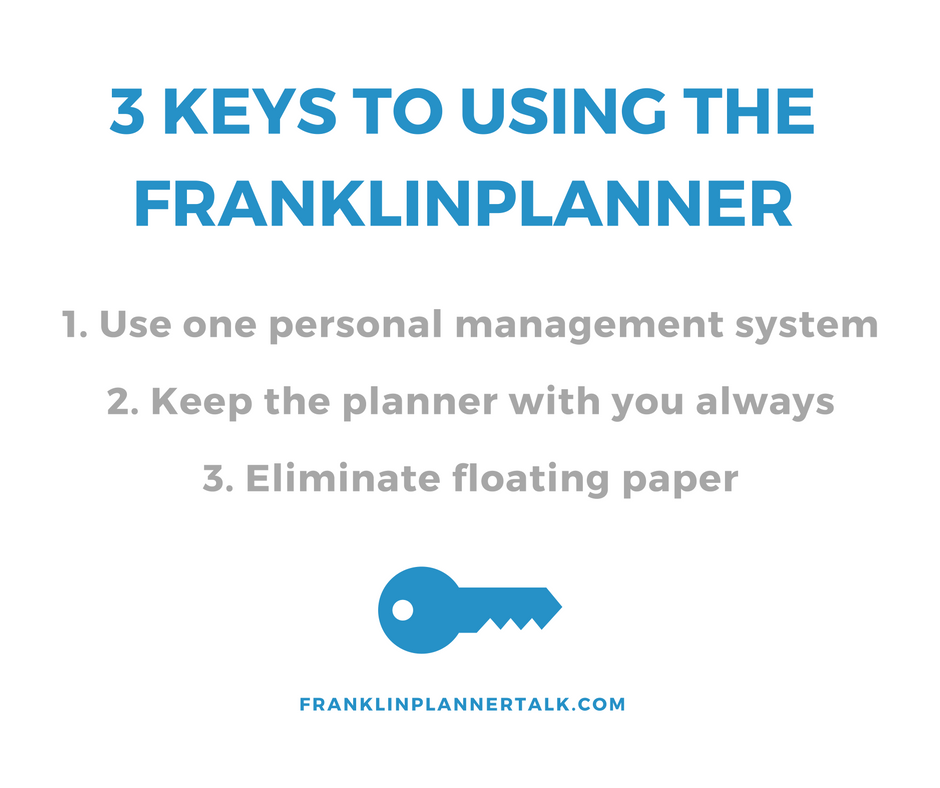 3 Keys to using the Franklin planner