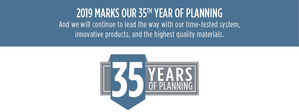 2019 marks our 35th year of planning.