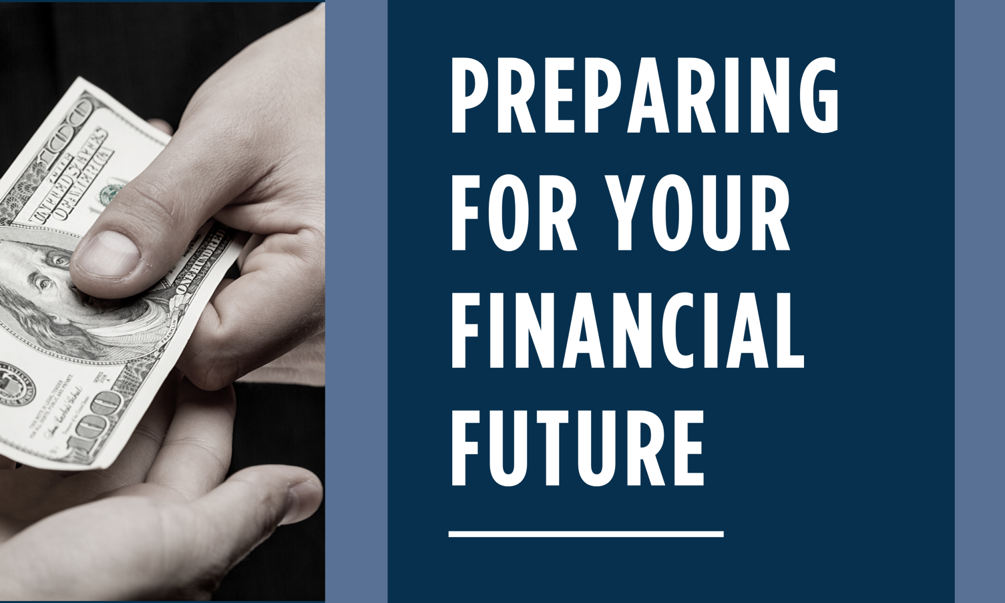 Preparing for your financial future