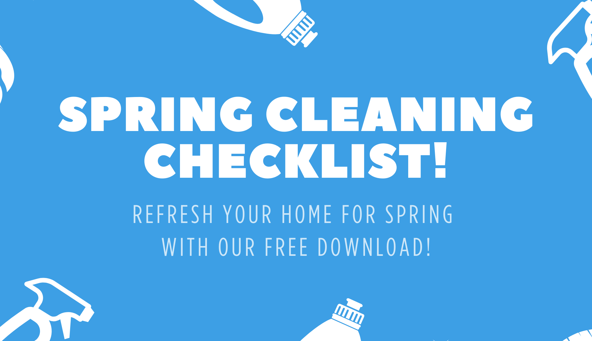 Spring Cleaning Checklist.