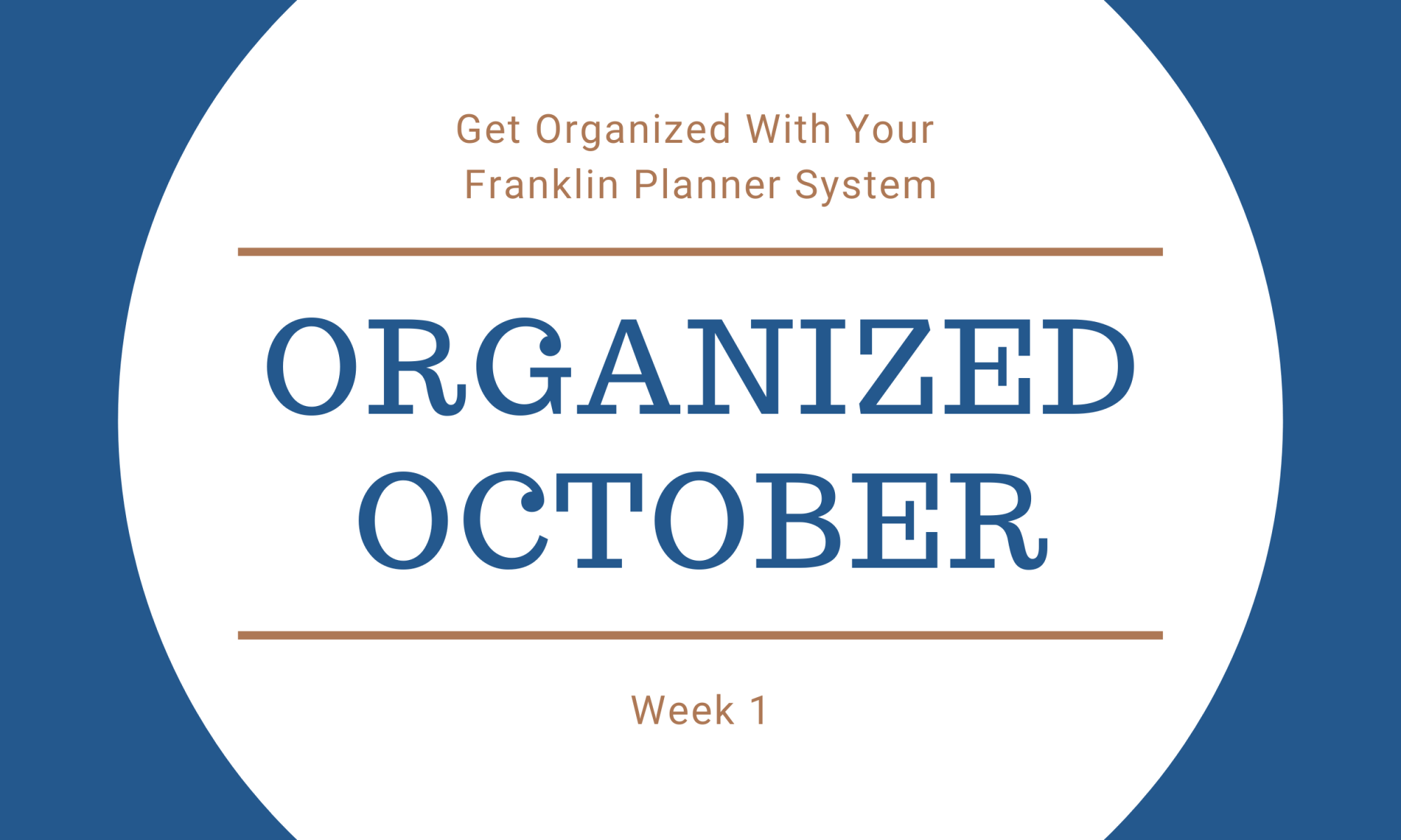 Organized October Week 1