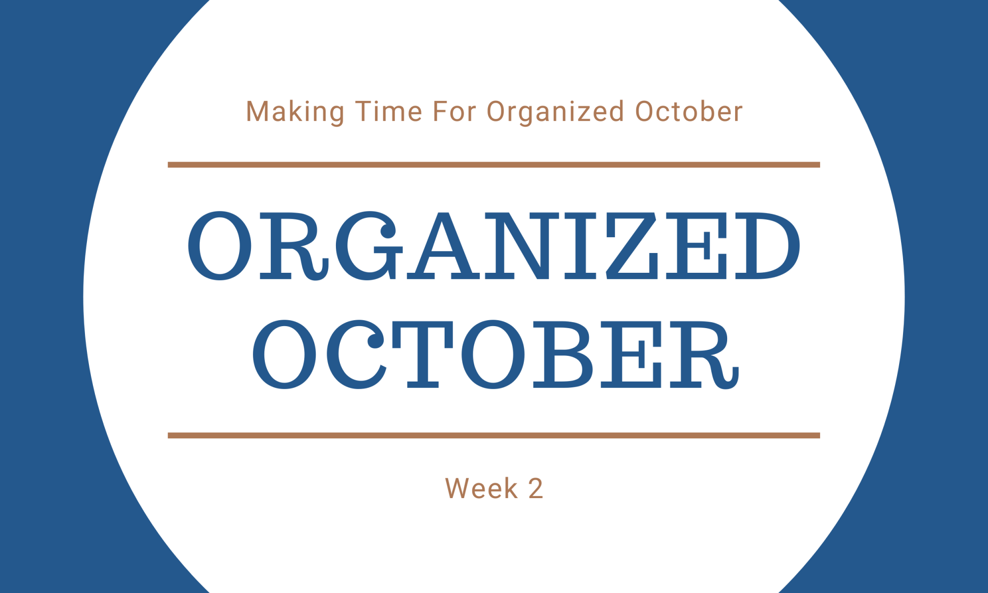 Organized October Week 2