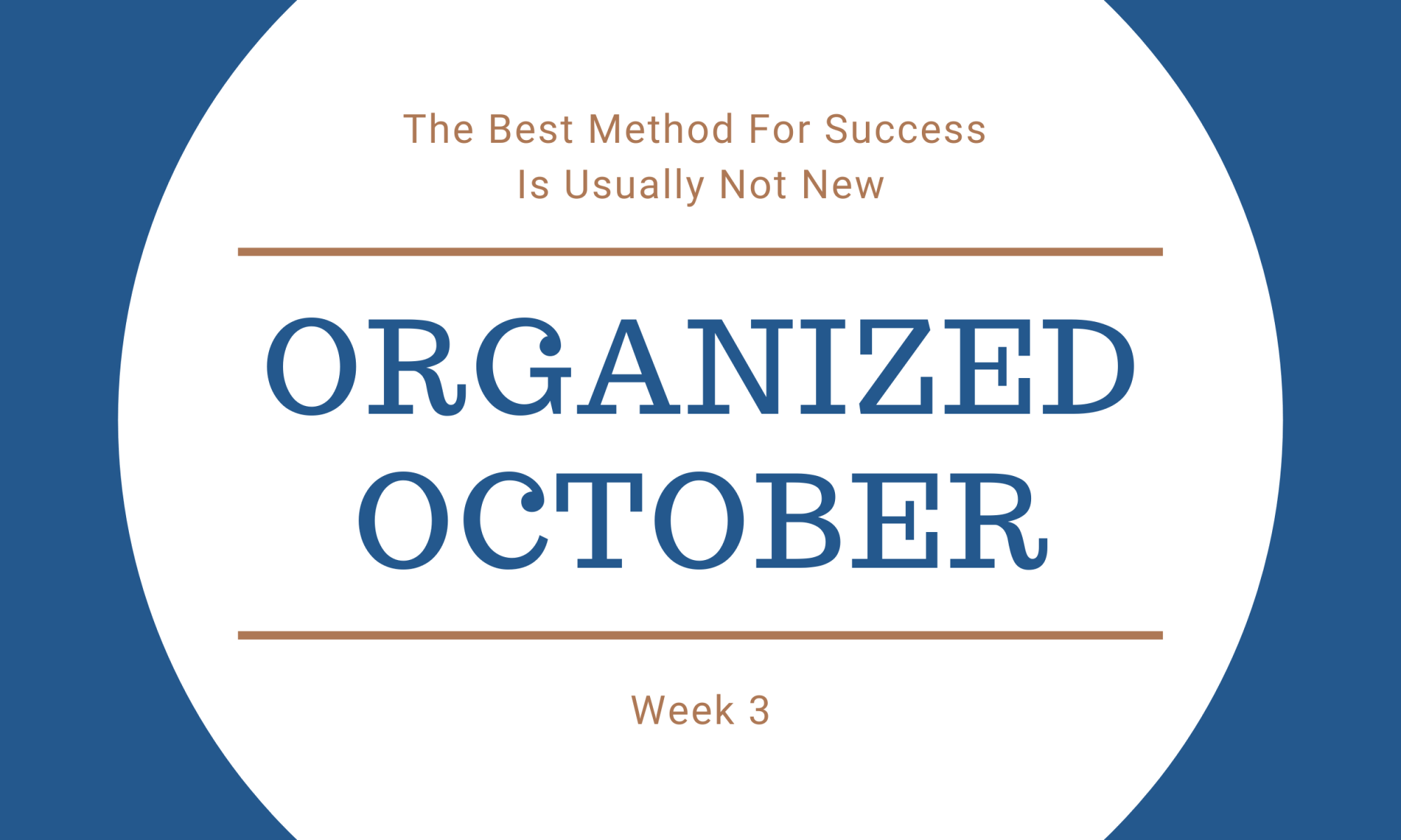 Organized October Week 3