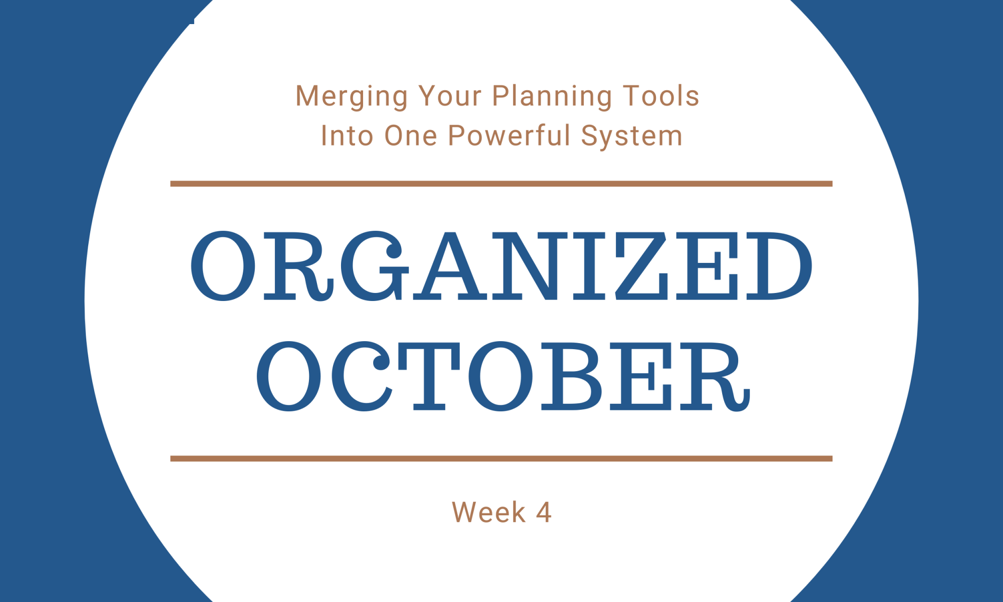 Organized October Week 4