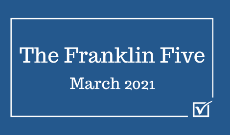 The Franklin Five March 2021