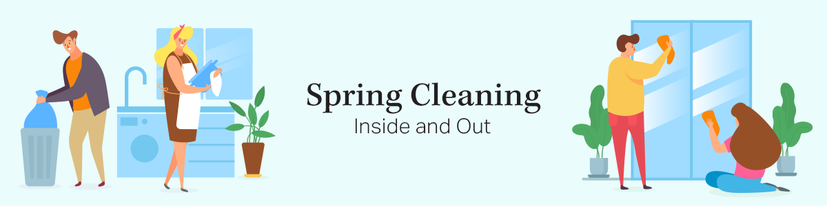 Spring Cleaning Inside and Out
