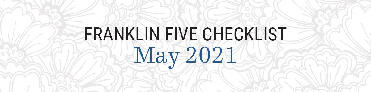 Franklin Five Checklist May 2021