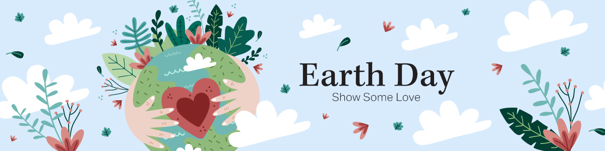 Earth Day: Show Some Love
