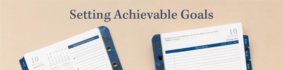 Setting Achievable Goals