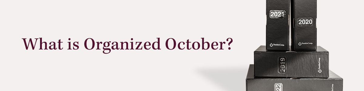 What is Organized October?